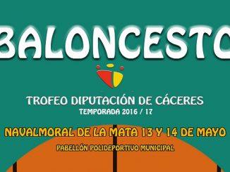 Previa de la Fase Final Trofeo Diputación de Cáceres Baloncesto