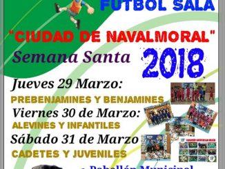 VI Torneo de Fútbol Sala - Semana Santa 2018 Navalmoral de la Mata